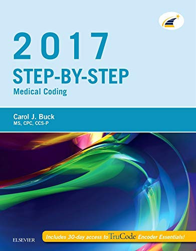 Step-by-Step Medical Coding, 2017 Edition