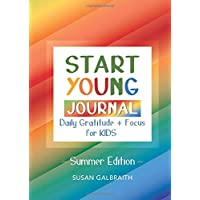 Start Young Journal - Summer Edition: Daily Gratitude + Focus for kids