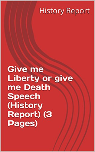 give me liberty or give me death speech