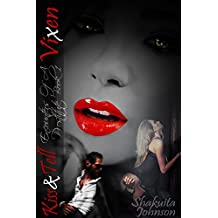 Vixen (Kiss and Tell: Encounters Of A Prostitute Book 1)