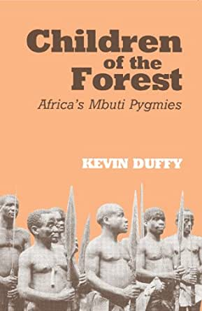 interactions with the mbuti pygmies in children of the forrest by kevin duffy You sure know how to name: daniel: 2015-10-11 16:24:57: you sure know how to throw a party i had to really study that cake to make sure it wasn't an actaul suitcase.