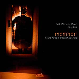 Memnon: Sound Portraits of Ibsen Characters