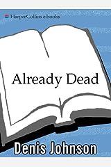 Already Dead: A California Gothic Kindle Edition