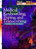 Medical Typing and Transcribing : Techniques and Procedures, Diehl, Marcy O. and Fordney, Marilyn Takahashi, 0721634796