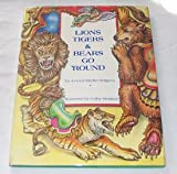 Lions, Tigers and Bears Go 'Round, JoAnne M. Bergeon, 0917665341