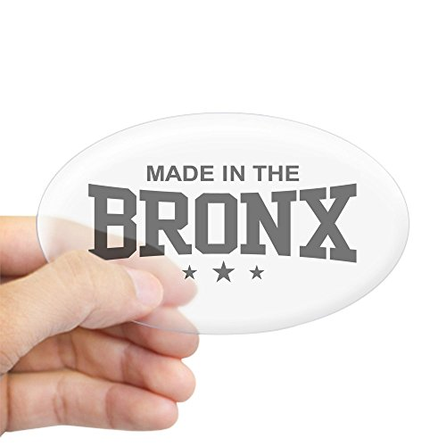 - CafePress Made In The Bronx Oval Sticker Oval Bumper Sticker, Euro Oval Car Decal