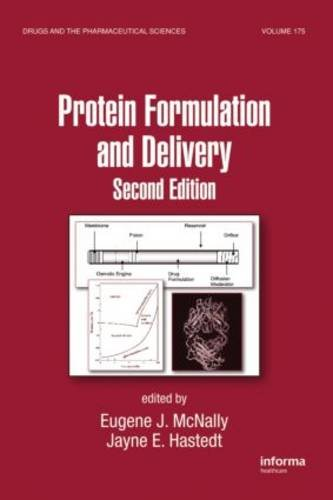 Protein Formulation And Delivery  Second Edition  Drugs And The Pharmaceutical Sciences