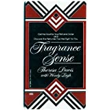 Fragrance Sense, Theresa Davis, 0449901076