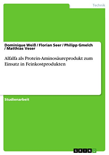 Alfalfa als Protein-Aminosäureprodukt zum Einsatz in Feinkostprodukten (German Edition) Weiss Calcium