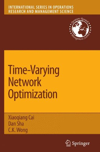 Time-Varying Network Optimization (International Series in Operations Research & Management Science)