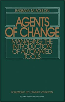 ?PORTABLE? Agents Of Change: Managing The Introduction Of Automated Tools. Richard Cuenta altas hours Agile 416e0LHrCtL._SY344_BO1,204,203,200_