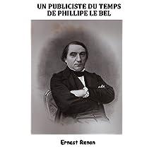 Un Publiciste du temps de Philippe le Bel (French Edition)