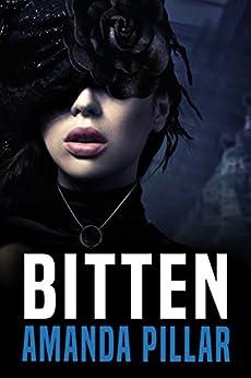 Bitten (The Graced Series Book 2) by [Pillar, Amanda ]