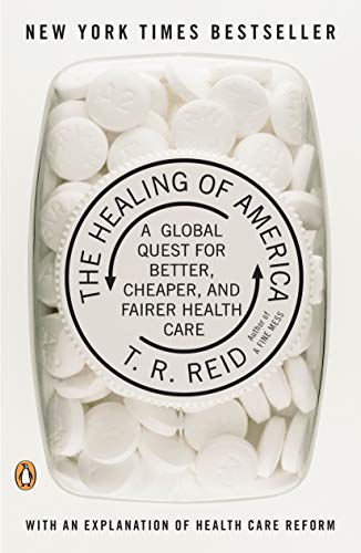 The Healing of America: A Global Quest for