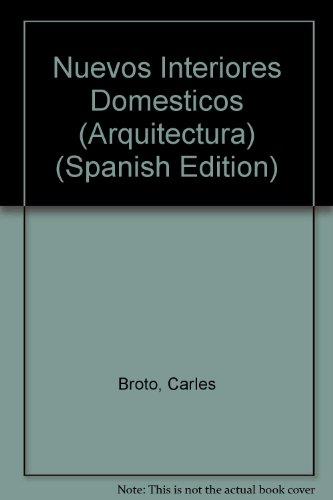 Descargar Libro Nuevos Interiores Domesticos Carles Broto