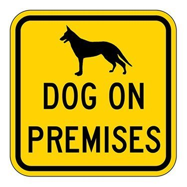 Stanley Dog on Premises Security Sign 12x12 Aluminum Sign Aluminum Signs