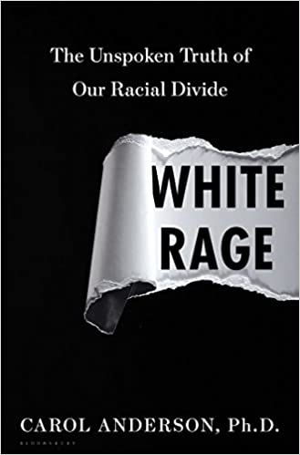 The Unspoken Truth of Our Racial Divide White Rage