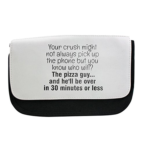 pencil-case-with-your-crush-might-not-always-pick-up-the-phone-but-you-know-who-will-the-pizza-guyan