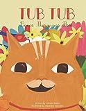 Tub Tub Loves Mornings Best