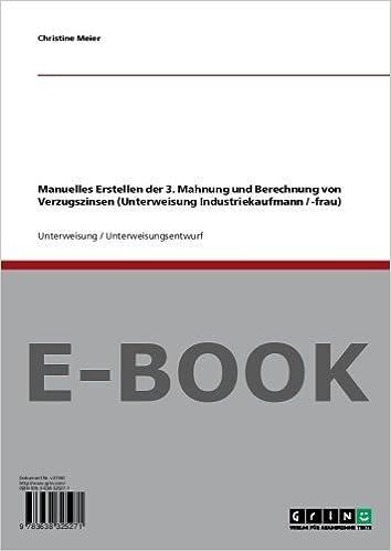 Manuelles Erstellen Der 3 Mahnung Und Berechnung Von Verzugszinsen