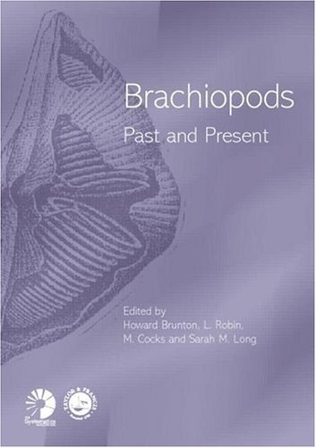 Brachiopods Past and Present (Systematics Association Special Volumes)