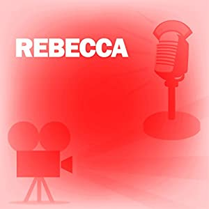 Rebecca (Dramatized) Radio/TV Program