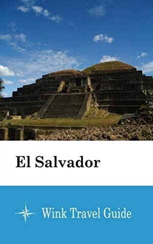 - El Salvador - Wink Travel Guide