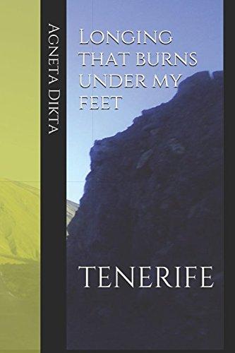 Longing that burns under my feet: TENERIFE