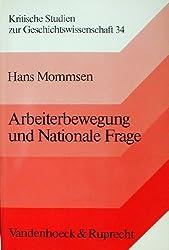 Arbeiterbewegung und Nationale Frage. Ausgewählte Aufsätze
