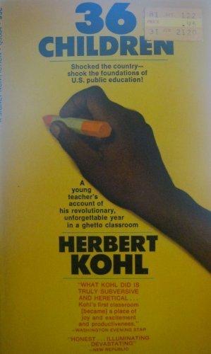 36 Children by Kohl, Herbert (December 1, 1968) Mass Market Paperback