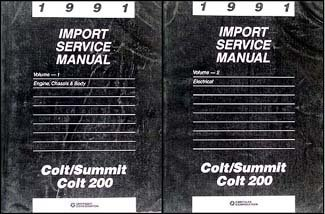 1991 Colt, 200, & Summit Repair Shop Manual Original 2 Volume Set