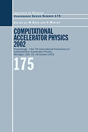 Computational Accelerator Physics 2003: Proceedings of the Seventh International Conference on Computational Accelerator Physics, Michigan, USA, 15-18 ... of Physics Conference Series Book -