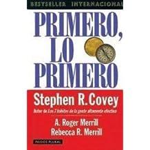 Primero lo Primero by Stephen R. Covey (1992-05-03)