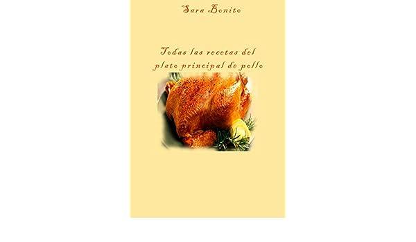 Amazon.com: Todas las recetas del plato principal de pollo ...