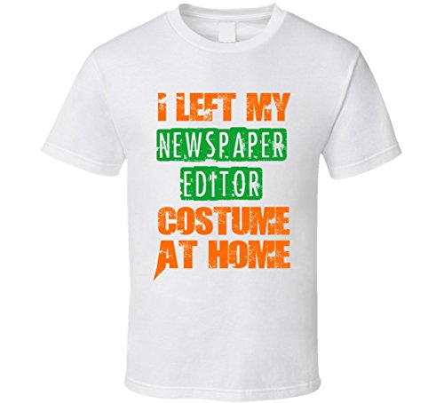 Left Newspaper Editor Halloween Costume At Home Occupation T Shirt M White