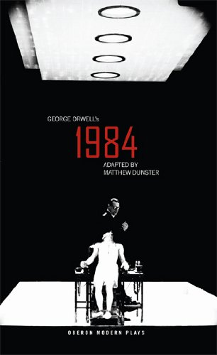 Nineteen Eighty-Four (1984) (Oberon Modern Plays)