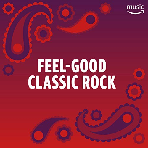 Feel-Good Classic Rock ()