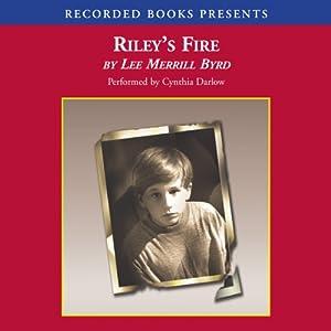 Riley's Fire Audiobook