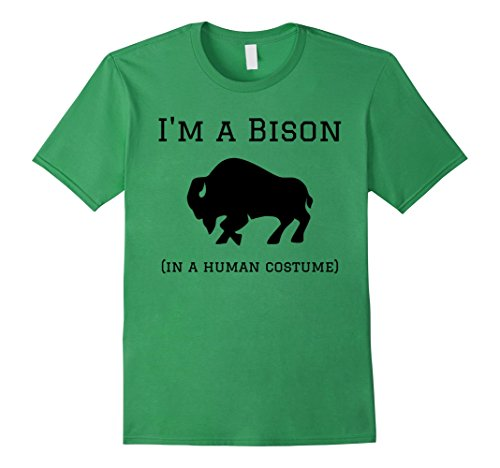 Mens I'm a Bison in a Human Costume Funny T-Shirt Large Grass