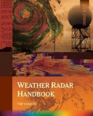Weather Radar Handbook by Tim Vasquez (2013) Paperback