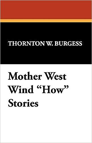 Lataa google-kirjat syttymään Mother West Wind How Stories 1434497771 PDF RTF DJVU