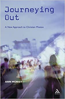 Journeying Out: A New Approach to Christian Mission