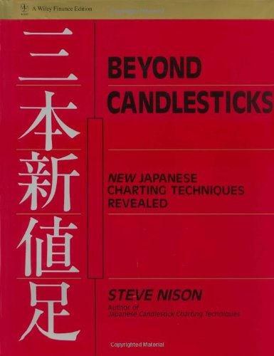 Beyond Candlesticks: New Japanese Charting Techniques Revealed by Wiley