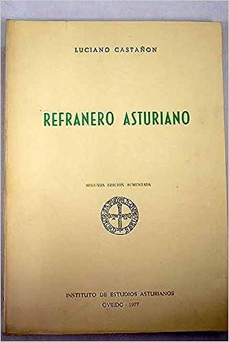 Refranero asturiano: Amazon.es: Luciano Castañon: Libros