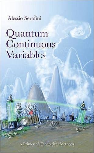 Book Quantum Continuous Variables: Quantum Entanglement, Communication and Control