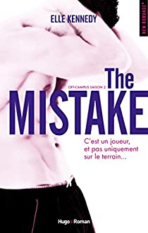 Off-campus, tome 2 : The mistake par Kennedy