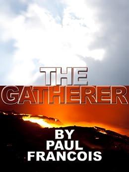 The Gatherer by [Francois, Paul]