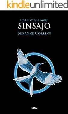 Sinsajo (JUEGOS DEL HAMBRE nº 3) (Spanish Edition)