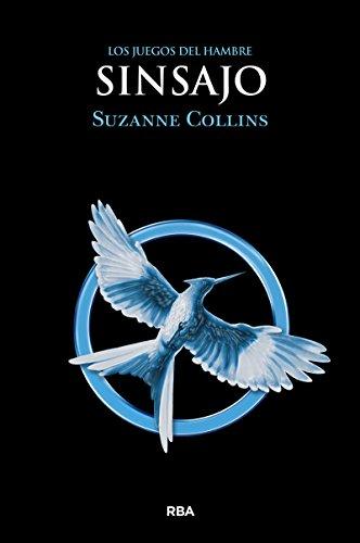 Sinsajo (Hunger Games) (Spanish Edition)