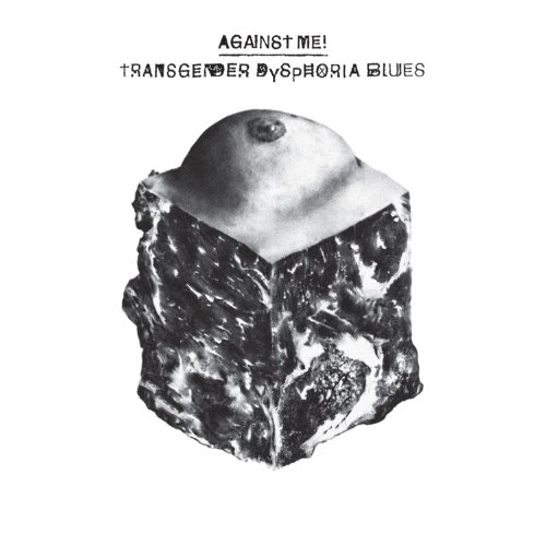 CD : Against Me! - Transgender Dysphoria Blues (CD)